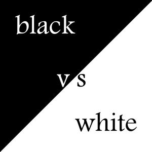 black-vs-white-1dfccbb7-5ad3-4ce5-ab1e-2b365b86d269